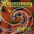 The Runaways - Progress