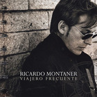 Ricardo Montaner - Viajero Frecuente