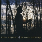Phil Keaggy - Beyond Nature