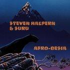 Steven Halpern - Afro-Desia (With Suru)