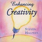 Steven Halpern - Enhancing Creativity