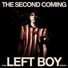 Left Boy - The Second Coming