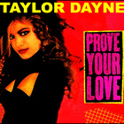 Taylor Dayne - Prove Your Love (MCD)