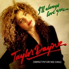 Taylor Dayne - I'll Always Love You (MCD)