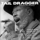 Tail Dragger - American People (With Chicago Blues Band)