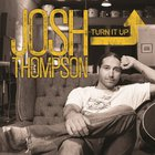 Josh Thompson - Turn It Up