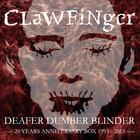 Deafer Dumber Blinder (20 Years Anniversary Box) CD2