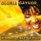 Gloria Gaynor - Double Gold: Le Double Album D'or CD1