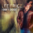 Lee Brice - I Don't Dance (CDS)