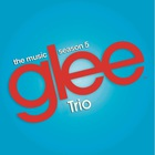 Glee Cast - Trio