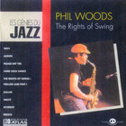 Phil Woods - The Rgths Of Swing (Remastered 1991)