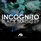 Incognito - Black Magic (EP)