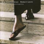 Kim Kashkashian & Robert Levin - Asturiana (Songs From Spain And Argentina)