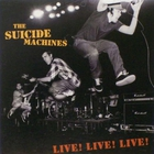 The Suicide Machines - Live! Live! Live! (EP)