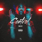 Big Sean - Control (Feat. Kendrick Lamar & Jay Electronica) (CDS)