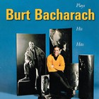 Burt Bacharach - Plays His Hits