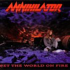 Annihilator - Set The World On Fire (Limited Edition 2009)