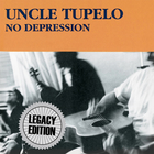 No Depression (Legacy Edition) CD1