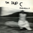 The Dead C - Eusa Kills (Reissued 1992)