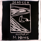 The Dead C - Perform M. Harris (Reissued 2010) (EP)