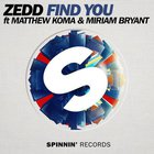 Zedd - Find You (CDS)