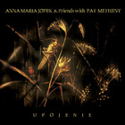 Anna Maria Jopek - Upojenie (With Pat Metheny)