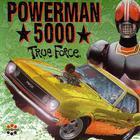 Powerman 5000 - True Force
