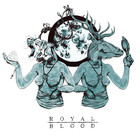 Royal Blood - Out Of The Black (EP)