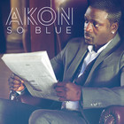 Akon - So Blue (CDS)