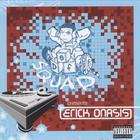 Def Squad Presents Erick Onasis