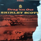 Shirley Scott - Drag 'Em Out (Vinyl)