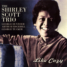 Shirley Scott - Like Cozy (Vinyl)