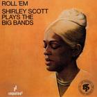 Shirley Scott - Roll 'Em (Vinyl)