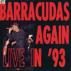 Barracudas Again Live In '93