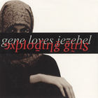Gene Loves Jezebel - Exploding Girls