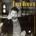 Fred Hersch - Live At Maybeck Recital Hall Vol. 31