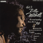 This Is Billy Mitchell (Feat. Bobby Hutcherson) (Remastered 2003)