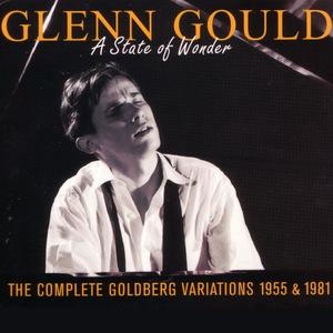 A State of Wonder: J. S. Bach: Goldberg Variations, BWV 988: 1955 Recording CD1