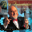 Pete Fountain - A Touch Of Class