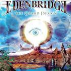 Edenbridge - The Grand Design (The Definitive Edition) CD1