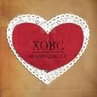Brandi Carlile - XOBC (EP)