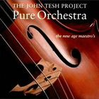 John Tesh - Pure Orchestra