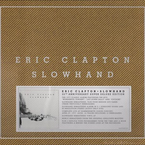 Slowhand (35th Anniversary Deluxe Edition) CD2