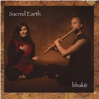 Sacred Earth - Bhakti