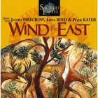 Sacred Earth - Wind Of The East