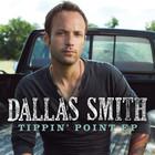 Dallas Smith - Tippin' Point (EP)