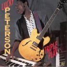 Lucky Peterson - Triple Play