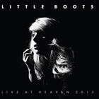 Little Boots - Live At Heaven 2013 CD1