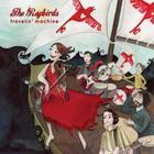 The Ragbirds - Travelin' Machine