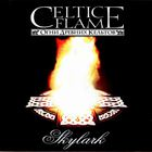 Skylark - Celtic Flame